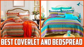 Top 5 Best Coverlet and Bedspread Sets 2019