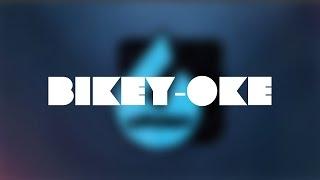 Bikey-oke Intro