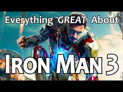 Everything GREAT About Iron Man 3!