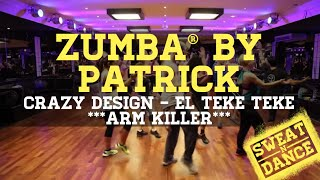 Zumba -  El Teke Teke by Patrick (arm workout)