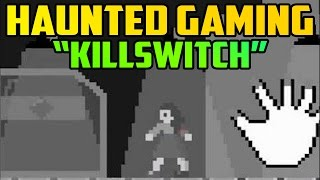 """Killswitch"""