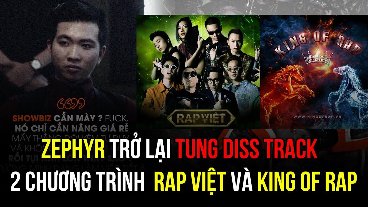 Zephyr tung nhạc diss 2 chương trình Rap Việt & King Of Rap, Forrest Gump - Robe đạt 1 triệu view...