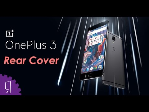 b3131756afa How to remove replace rear cover for OnePlus 3  - YouTube