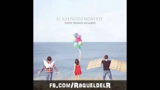 02. El Sueño de Morfeo ft. Pastora Soler - Nunca volvera (Acústico) ♥ /Todos tenemos un sueño/ 07.05