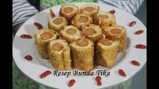 Resep Roti Gulung Sosis Keju Spesial Ala Bunda Tika