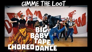 DragonBornBig Baby Tape - Gimme The Loot ТАНЕЦ Official Dance Choreo