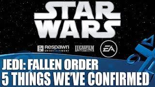 Star Wars Jedi: Fallen Order - 5 Things We