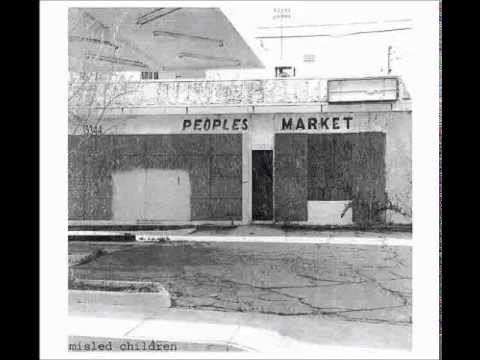 Misled Children - Peoples Market (full album)
