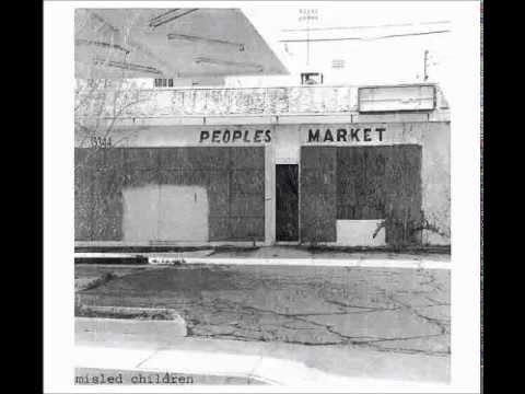 Misled Children - Peoples Market (full album)