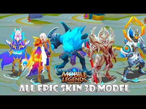 All Mobile Legends EPIC Skin In-Game 3D Model