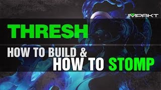 Thresh - Trinity Of Build Paths - League Of Legends (by Impakt)
