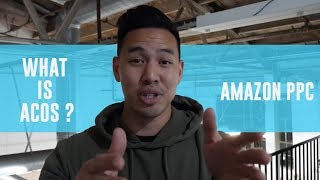 Amazon PPC ACoS | How to calculate and Optimize | AMZ Advertising Pay Per Click | Sponsored Ads