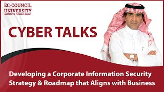 Developing A Corporate Information Security Strategy and Roadmap that Aligned with Business
