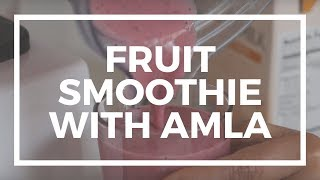 Fruit Smoothies with Amla (Amalaki) Powder