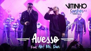 VITINHO - Avesso feat. Ah! Mr. Dan (Ao Vivo)