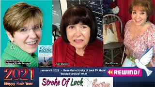 """Stroke Forward"" ~ ReneMarie Stroke Of Luck TV Show  ~January 3 9:00 AM"