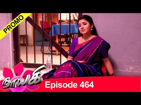Today, we present the latest promo of Naayagi Episode 464 Subscribe: https://goo.gl/eSvMiG  Vikatan App - http://bit.ly/2QvUBTD  Naayagi All Episodes: https://goo.gl/aipEFC  Promos: https://goo.gl/u7UMwW  Priyamanaval All Episodes: https://goo.gl/8ecF64  Naayagi (Nayagi or Nayaki) is a 2018 Tamil language family soap opera, a serial with daily episode, starring Vidya Pradeep, Papri Ghosh, Ambika, Dhilip Rayan, Vetri Velan, Meera Krishnan and Suresh Krishnamurthi. The show replaces Deivamagal and is produced by Vikatan Televistas Pvt Ltd. This Tamil daily serial airs on SUN TV every Monday to Saturday at 8:00 pm.