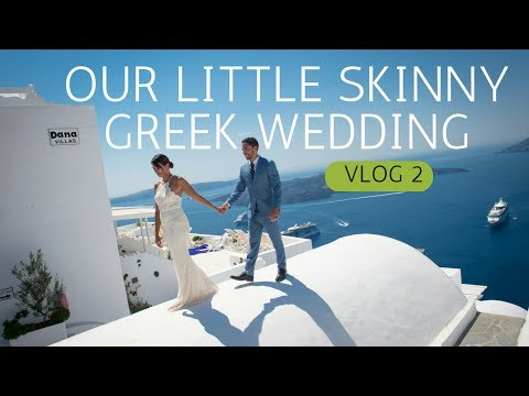 VLOG 2 - Our Little Skinny Greek Wedding