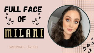 FULL FACE OF MILANI COSMETICS + TÄVLING