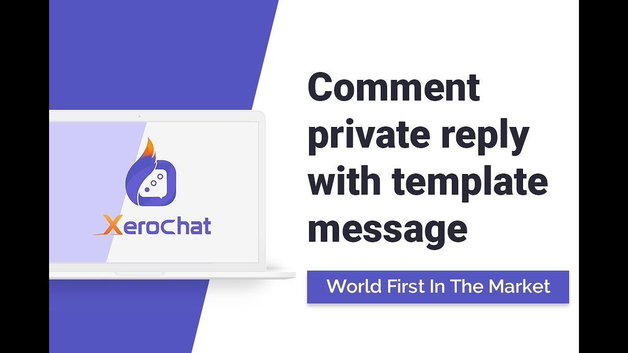 XeroChat: Comment Private Reply With Template Message [World First In The Market]