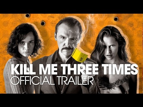 First trailer for Kill Me Three Times starring Simon Pegg