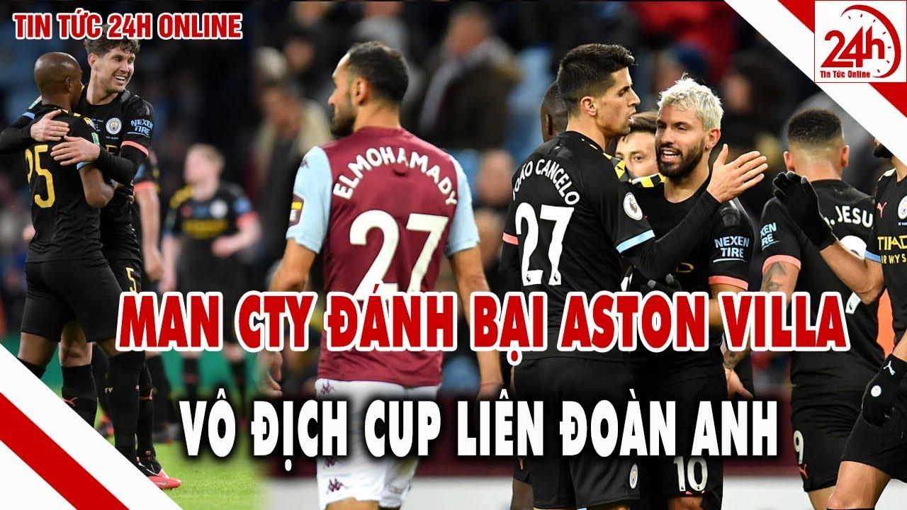 Aston Villa đấu với Man City 3 lần liên tiếp Man Xanh vô địch cúp liên đoàn Anh, Tin bóng đá hôm nay