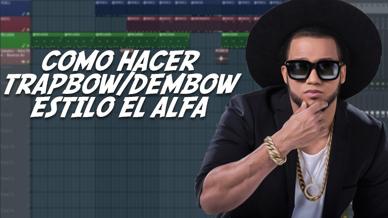 COMO HACER TRAPBOW/DEMBOW | ESTILO EL ALFA - FL STUDIO 12
