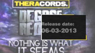 Degos & Re-done - Nothing Is What It Seems (THER-092) Official Video