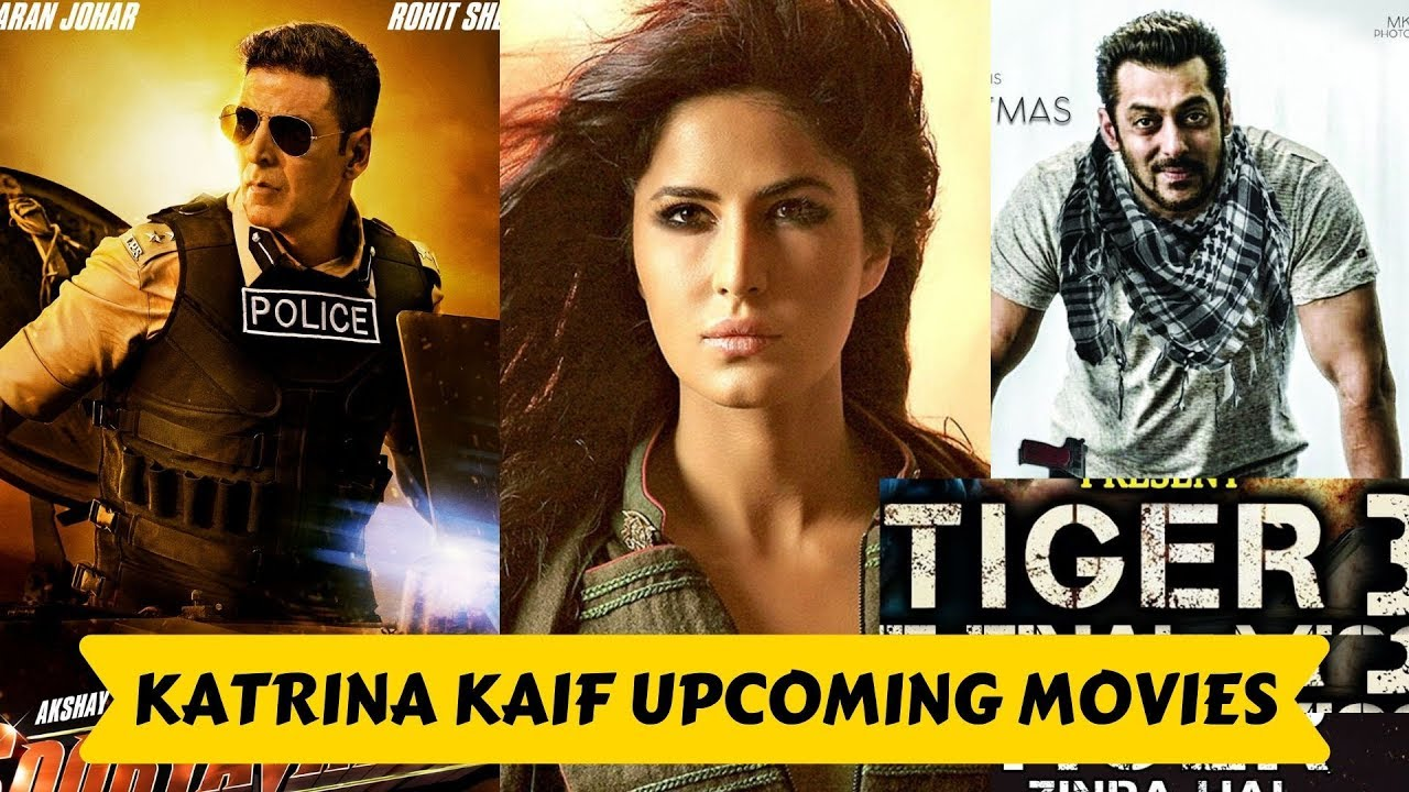 12 Upcoming Movies List Katrina Kaif 2020 And 2021 With Cast And Release Movie List Upcoming Movies Katrina Kaif