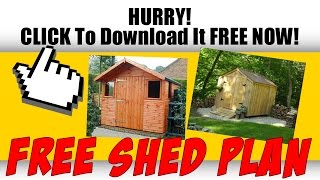 Diy Shed Plans - Grab Your Free Woodworking Plan Here!
