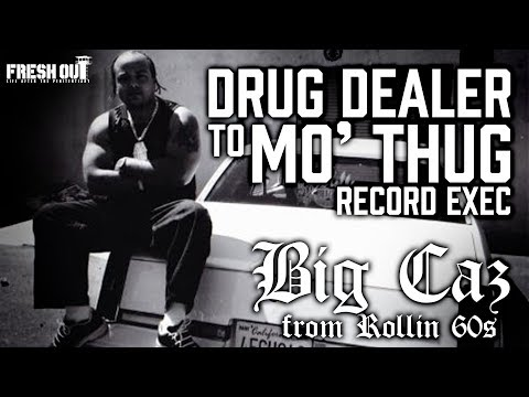 Drug Dealer to Mo'Thug Record Exec - Big Caz - Fresh Out: Life After The Penitentiary