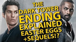 The Dark Tower Ending Explained Easter Eggs Breakdown And Sequels
