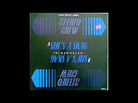 Stereo Crew - She's A Skag (Instrumental) 1986