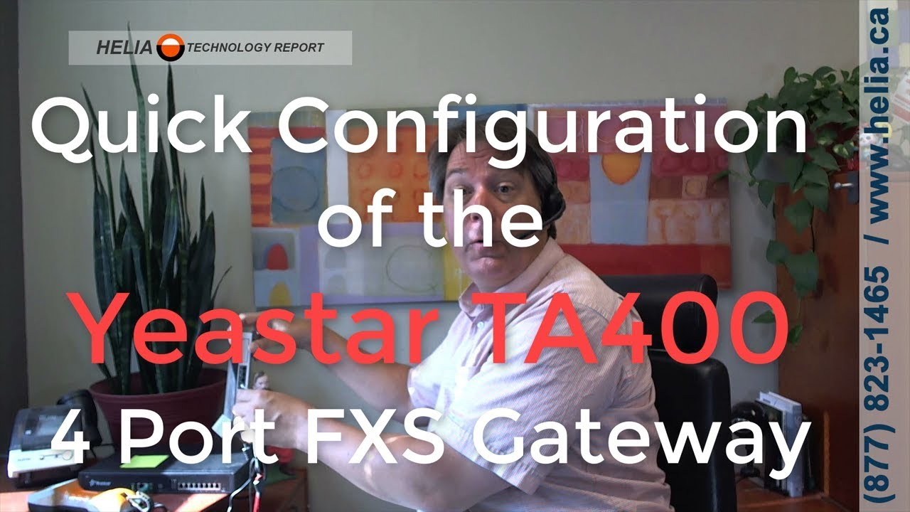 Download How To Quickly Configure the Yeastar TA400 Analog FXS Gateway