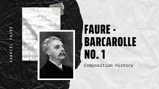 Faure - Barcarolle No. 1 in A minor, Op 26 - I