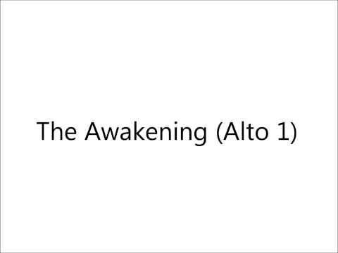 The Awakening (Alto 1)