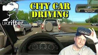 City Car Driving - Education or Carmageddon? - on Oculus Rift CV1 with UKRifter