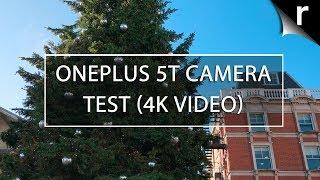 OnePlus 5T camera test (4K video sample)