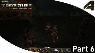 7 Days to Die Alpha 12 Gameplay - Part 6 -