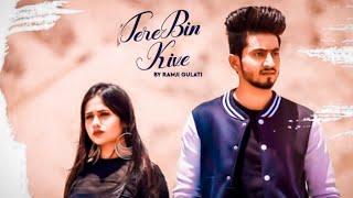 Tere Bin Kive Music | Jannat Zubair & Mr. Faisu | Ramji Gulati