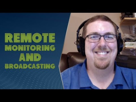 Remote Monitoring and Broadcasting with Josh Bohn - TWiRT Ep. 395