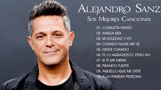 Alejandro Sanz Hits His Best Songs  The Best Hits Of Alejandro Sanz