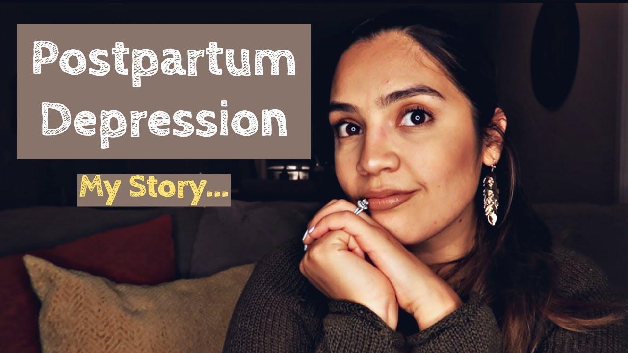 POSTPARTUM DEPRESSION : MY STORY - YouTube
