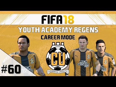 FIFA 18 - Career Mode - Cambridge United - Youth Academy Regens - EP60