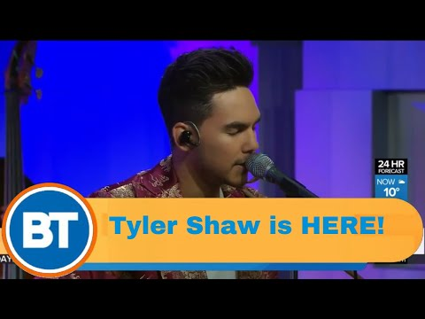 """Tyler Shaw Performs """"With You"""" Live On BT!"""