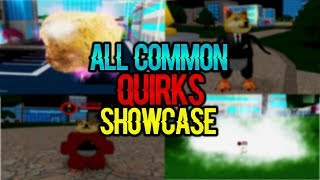 [NEW CODE!] EVERY COMMON QUIRKS SHOWCASE IN BOKU NO ROBLOX:REMASTERED