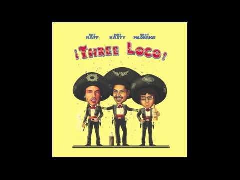 Three Loco - Make Em Wait [Official Full Stream]