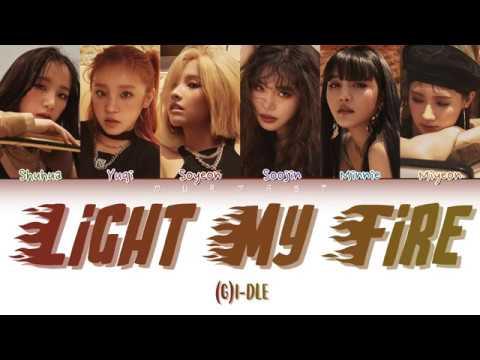 (G)I - DLE - LIGHT MY FIRE (Color Coded Lyrics Eng/Rom/Kan/日本語字幕/가사)