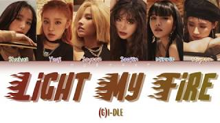 G I-Dle LIGHT MY FIRE Color Coded Lyrics Eng Rom Kan.mp3