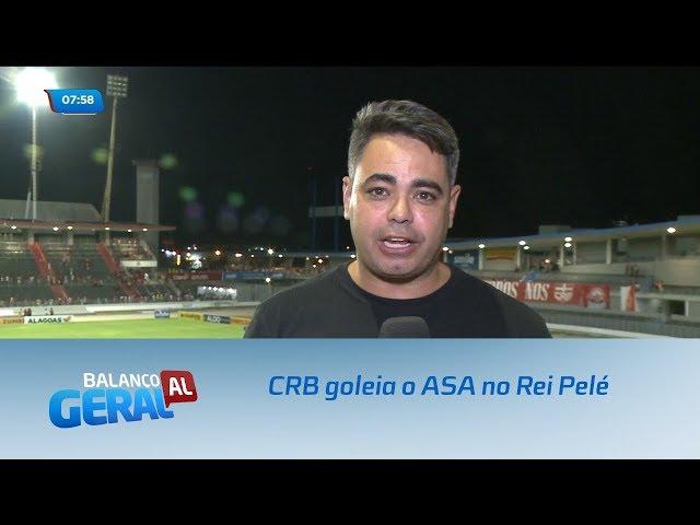 Futebol: CRB goleia o ASA no Rei Pelé